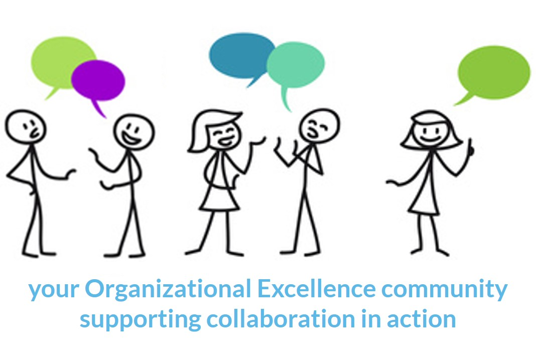 Welcome to your Organizational Excellence Community